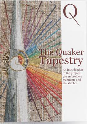 The Quaker Tapestry: An Introduction to the Project, the Embroidery Technique and the Stitches (DVD video)