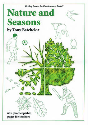 Nature and Seasons - Writing across the curriculum (Spiral bound)