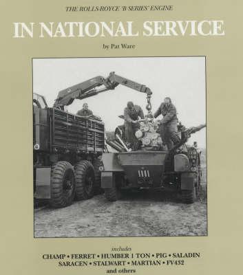 In National Service: Rolls-Royce 'B' Service (Hardback)