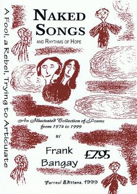 Naked Songs and Rhythms of Hope: Selected Poems (Paperback)