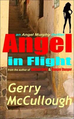Angel in Flight: The first Angel Murphy thriller - Angel Murphy thriller series 1 (Paperback)