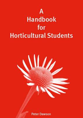 A Handbook for Horticultural Students (Paperback)