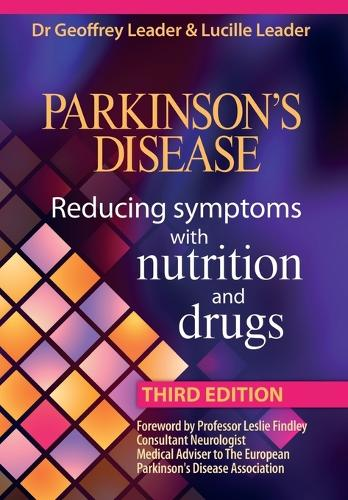 Parkinson's Disease: Reducing Symptoms with Nutrition and Drugs (Paperback)