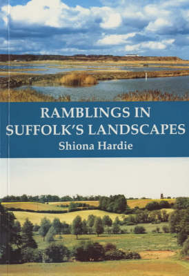 Ramblings in Suffolk's Landscapes (Paperback)