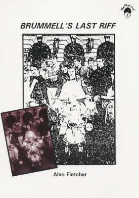 Brummell's Last Riff - Mod Crop v. 1 (Paperback)