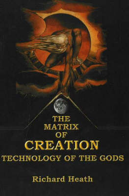 Matrix of Creation: Technology of the Gods (Paperback)