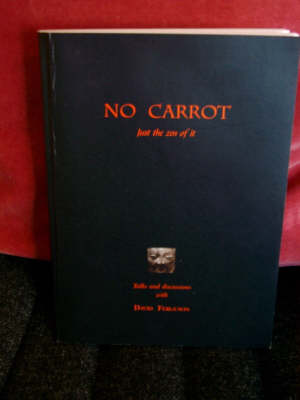 No Carrot Just the Zen of it (Paperback)