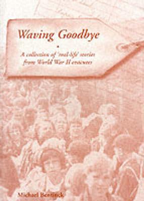 Waving Goodbye (Paperback)