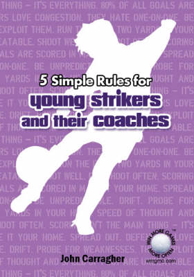 5 Simple Rules for Young Strikers and Their Coaches (Paperback)