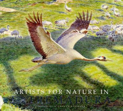 Artists for Nature in Extremadura (Hardback)
