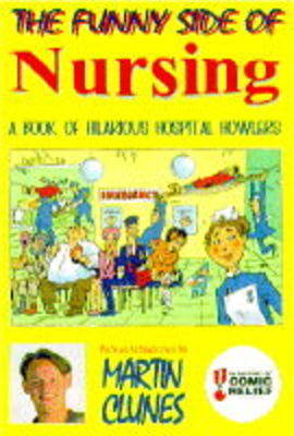 The Funny Side of Nursing: In Support of Comic Relief (Hardback)