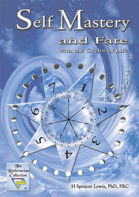 Self Mastery and Fate: With the Cycles of Life (Paperback)