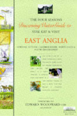 Discerning Visitor's Guide to East Anglia: Four Seasons - Discerning Visitor S. (Paperback)