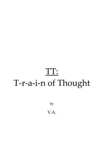 TT: T-r-a-i-n of Thought (Paperback)