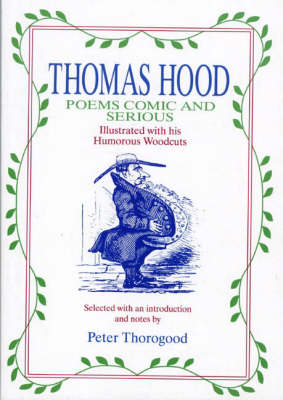 Thomas Hood: Poems, Comic and Serious (Paperback)