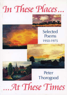 In These Places, at These Times: Selected Poems 1950-75 (Paperback)