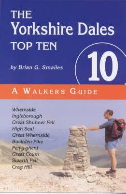 The Yorkshire Dales Top Ten - Top 10 (Paperback)