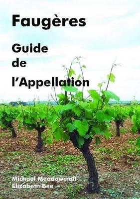 Faugeres, Guide De L'Appellation (Paperback)