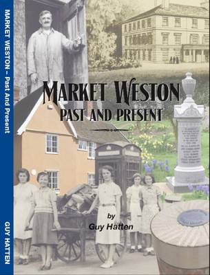 Market Weston Past and Present (Paperback)