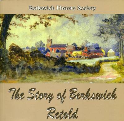 The Story of Berkswich Retold (Paperback)