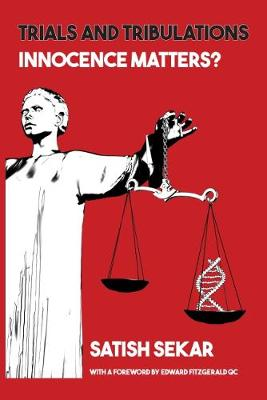 Trials and Tribulations: Innocence Matters? (Paperback)