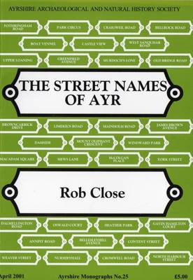 The Street Names of Ayr (Paperback)