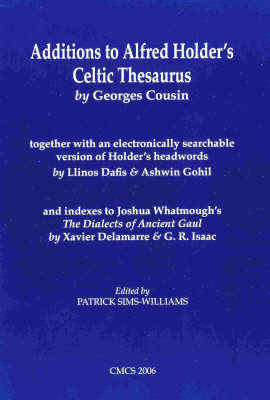 Additions to Alfred Holder's Celtic Thesaurus by Georges Cousin (Paperback)