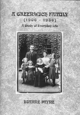 A Greenwich Family (1906-1936): A Study of Everyday Life (Paperback)