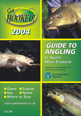 Get Hooked Guide to Angling in South West England (Paperback)