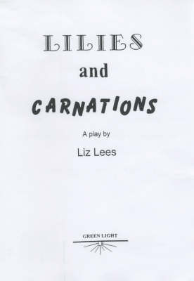 Lilies and Carnations (Paperback)