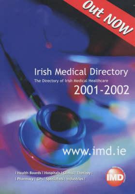 Irish Medical Directory 2001/2002 (Paperback)