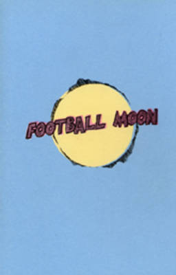 Football Moon - Pocketbooks (Paperback)