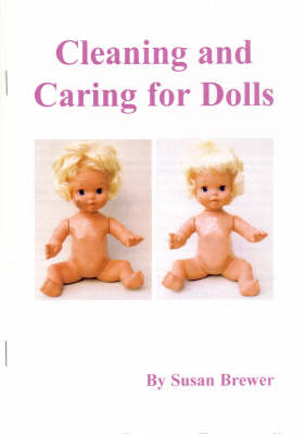 The Care and Repair of Dolls (Paperback)