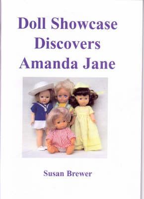 Doll Showcase Discovers Amanda Jane (Paperback)