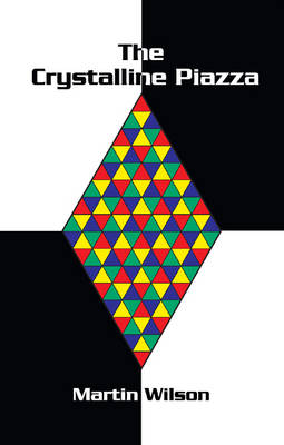 The Crystalline Piazza (Paperback)