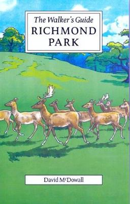 Richmond Park: The Walker's Guide (Paperback)