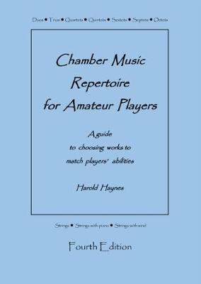 Chamber Music Repertoire for Amateur Players: A Guide to Choosing Works to Match Players' Abilities (Spiral bound)