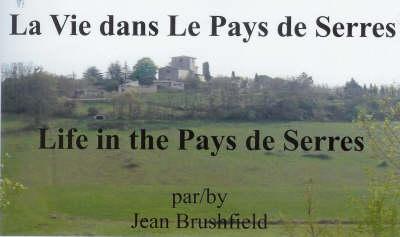 La Vie Dans Le Pays De Serres: Life in the Pays De Serres (Paperback)