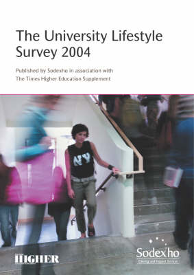 The University Lifestyle Survey 2004 (Paperback)