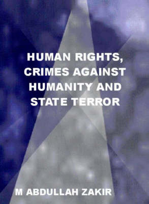 Human Rights, Crimes against Humanity and State Terror (Paperback)