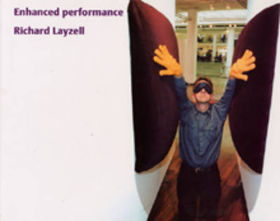 Richard Layzell: Enhanced Performance (Paperback)