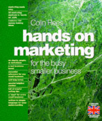 Hands on Marketing for the Busy, Growing Business (Paperback)