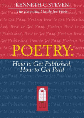 Poetry: How to Get Published, How to Get Paid (Paperback)