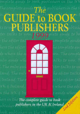 The Guide to Book Publishers 1999 (Paperback)