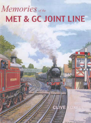 Memories of the Met and GC Joint Line (Paperback)