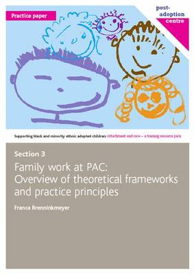 Family Work at PAC: Overview of Theoretical Frameworks and Practice Principles