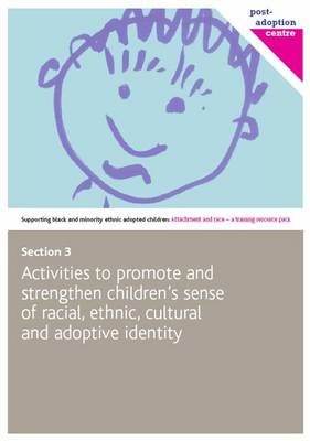 Activities to Promote and Strengthen Children's Sense of Racial, Cultural and Adoptive Identity