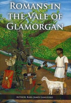 Romans in the Vale of Glamorgan: Revisited (Paperback)