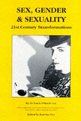 Sex, Gender And Sexuality: 21st Century Transformations (Paperback)