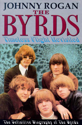 The Byrds: Timeless Flight Revisited (Hardback)